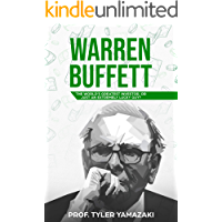 Warren Buffett: The World's Greatest Investor, or Just an Extremely Lucky Guy? (Smart Investor Book 1)