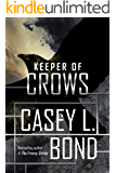 Keeper of Crows (The Keeper of Crows Duology Book 1)