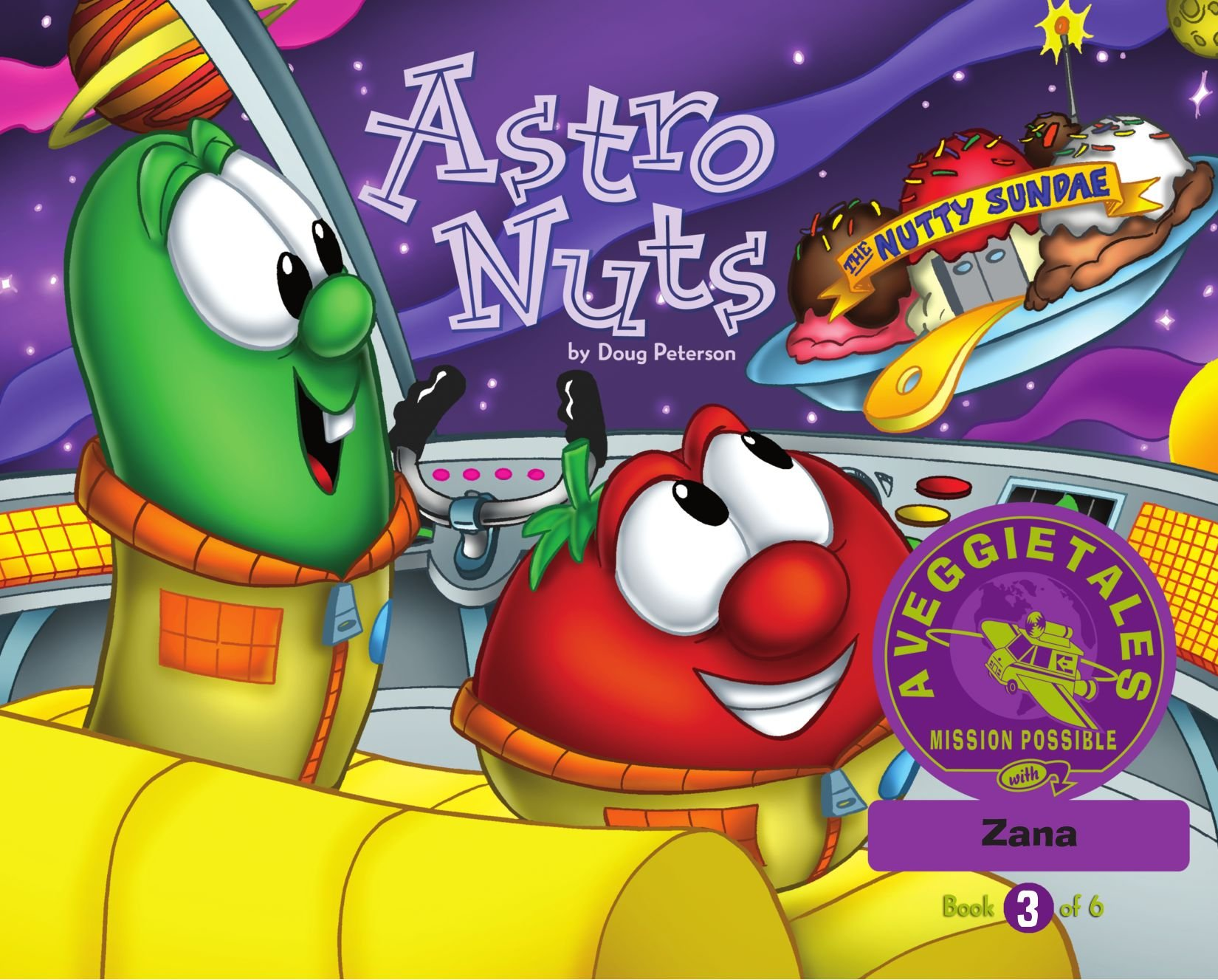 Download Astro Nuts - VeggieTales Mission Possible Adventure Series #3: Personalized for Zana (Boy) pdf