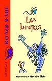Las brujas (Spanish Edition)