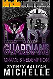 Lady Guardians: Grace's Redemption: Mase & Grace Part 1