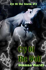 Cry Of The Wolf (Eye Of The Storm Book 2) Kindle Edition