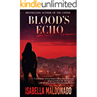 Blood's Echo (Veranda Cruz Book 1)