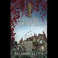 Kainnan Redemption: An epic Christian urban fantasy set between two worlds (The Kainnan Series Book 4)