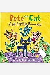 Pete the Cat: Five Little Bunnies Hardcover
