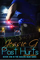 Past Hurts (Sizzling Miami Book 1) Kindle Edition