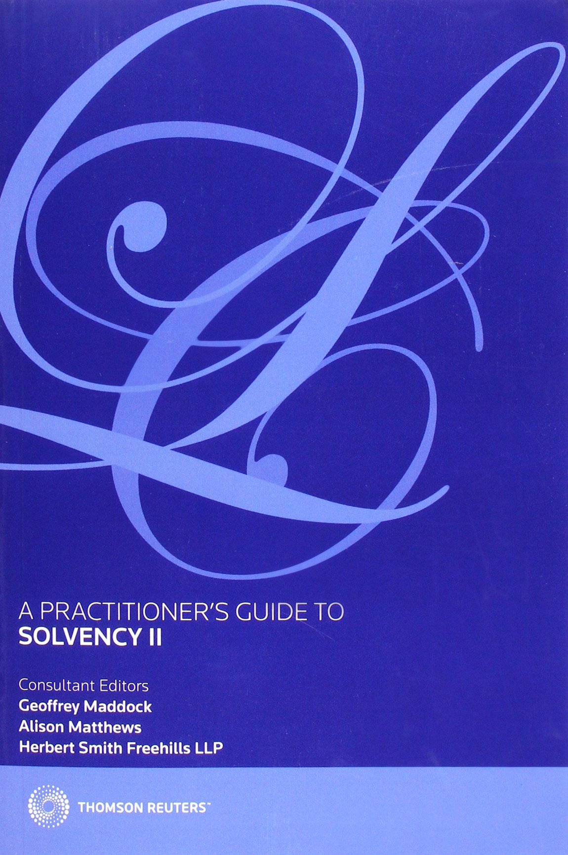 A Practitioner's Guide to Solvency II pdf epub