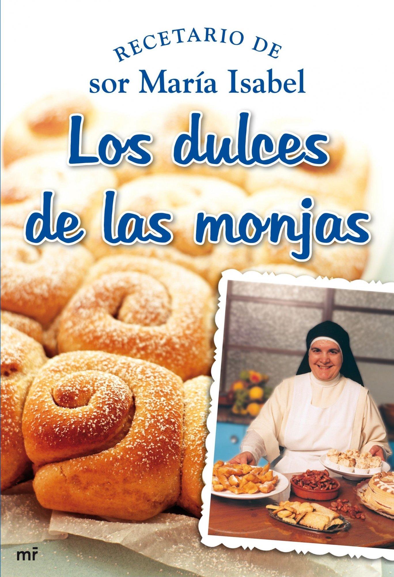 Los dulces de las monjas (MR Cocina): Amazon.es: Sor María ...