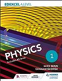 Edexcel A Level Physics Student Book 1 (English Edition)