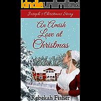 Joseph's Christmas Story (An Amish Love at Christmas Book 1)