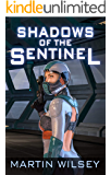 Shadows of the Sentinel