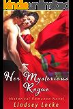 Her Mysterious Rogue (Historical Romance Novel)