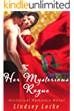 Her Mysterious Rogue (Historical Romance Novel) (English Edition)