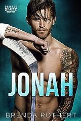 Jonah: A Chicago Blaze Hockey Romance Kindle Edition