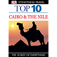 DK Eyewitness Top 10 Travel Guide: Cairo & The Nile (Pocket Travel Guide)