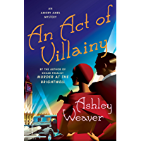An Act of Villainy: An Amory Ames Mystery (English Edition)