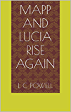 Mapp and Lucia Rise Again