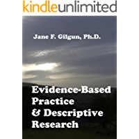 Evidence-Based Practice and the Importance of Descriptive Research