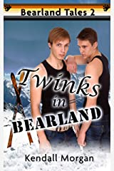 Twinks in Bearland (Bearland Tales Book 2) Kindle Edition