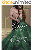 A Love So Dark (Dark Regency Book 4)