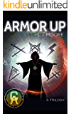 ARMOR UP: The Change Agent Trilogy, Book 2 (The Change Agents)