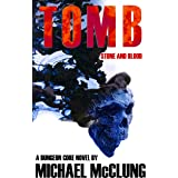 Tomb: Stone and Blood: A Dungeon Core Novel