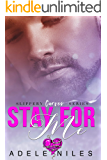 Stay For Me (Slippery Curves Series Book 1)