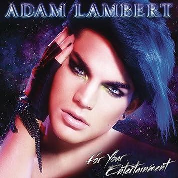 For Your Entertainment Adam Lambert Amazonde Musik