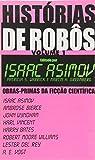 Histórias De Robôs - Volume I. Coleção L&PM Pocket