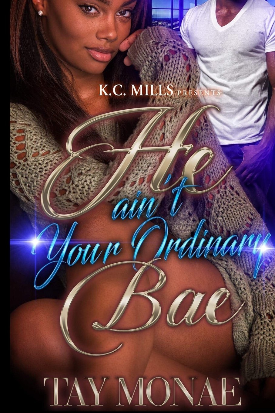 Read Online He Ain't Your Ordinary Bae pdf