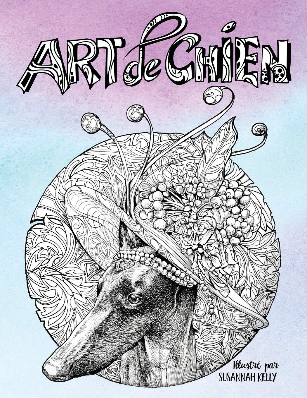 Download Art de chien: Un livre de coloriage pour adultes pour les amoureux des chiens (French Edition) pdf
