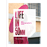 Life in 50mm: The Photographer's Lens book cover