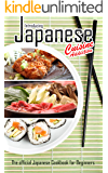 Introducing Japanese Cuisine Addiction: The official Japanese Cookbook for Beginners