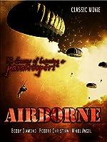 Airborne: Classic Movie