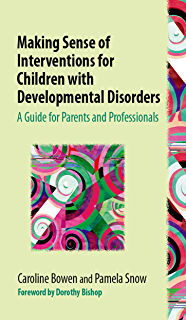 Childrens speech sound disorders ebook caroline bowen amazon making sense of interventions for children with developmental disorders a guide for parents and professionals fandeluxe Image collections