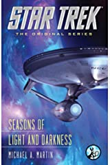Seasons of Light and Darkness (Star Trek: The Original Series) Kindle Edition
