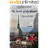 The Secret of the Shroud - Origin of the Relic (The relics of the Templars Book 1)