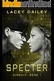 Specter (Circuit Book 1)