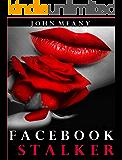 Facebook Stalker: A fast-paced thriller
