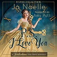 P.S. I Love You: Twickenham Time Travel Romance, Book 1