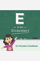 E is for Economics Kindle Edition