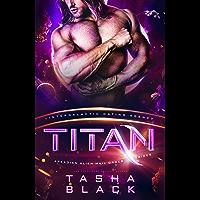 Titan: Arkadian Alien Mail Order Brides #3 ( Intergalactic Dating Agency)