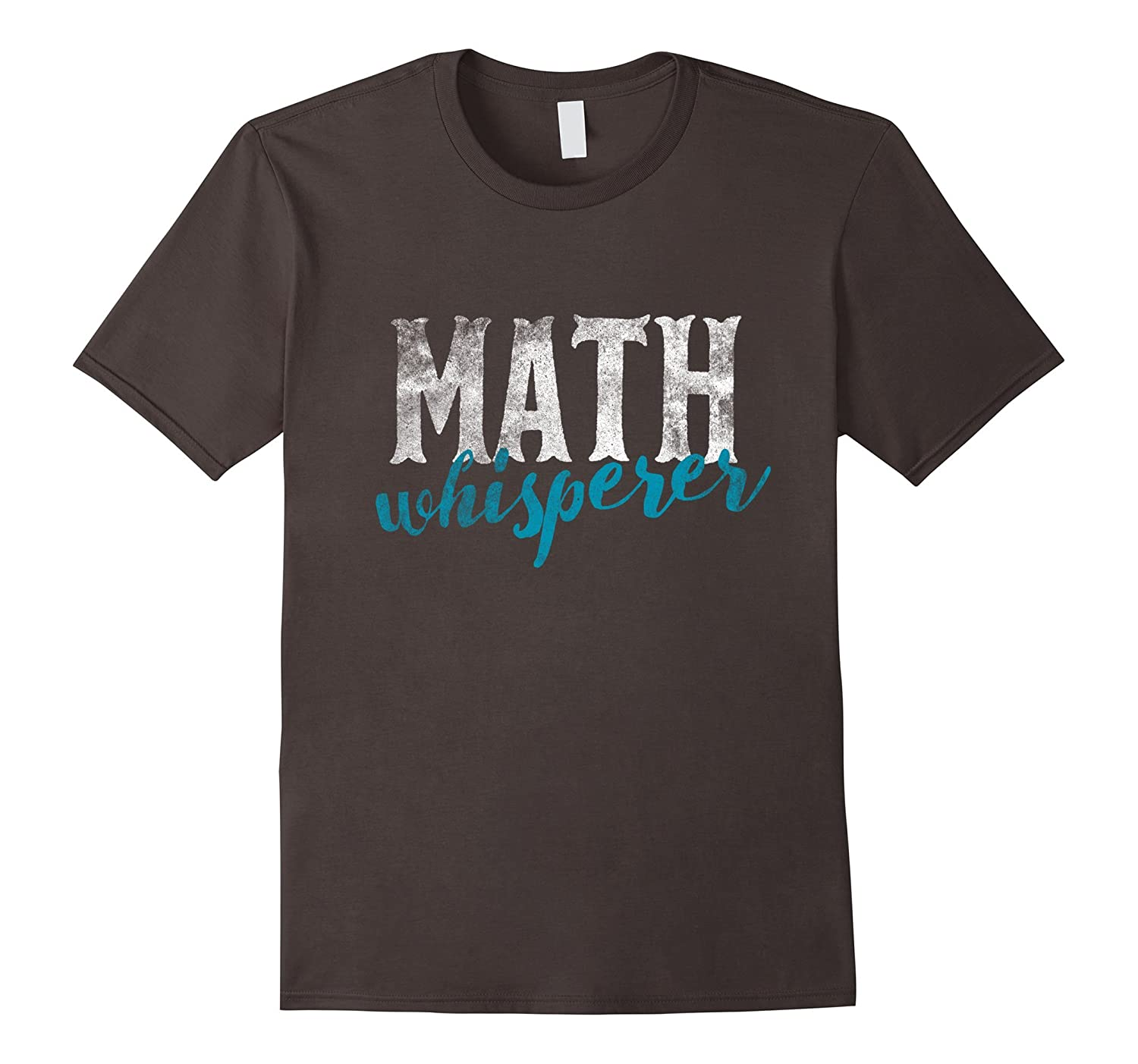Math Whisperer Funny Shirt Gift Tee Teacher Whizzes Tutors-TD