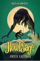 HowlSage (Sages of Darkness Book 1) Kindle Edition