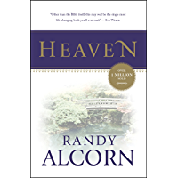 Heaven: A Comprehensive Guide to Everything the Bible Says About Our Eternal Home (Clear Answers to 44 Real Questions About the Afterlife, Angels, Resurrection, ... and the Kingdom of God) (Alcorn, Randy)