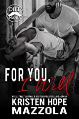 For You, I Will: A Shots on Goal Spinoff (Shots On Goal Standalone Book 7) Kindle Edition