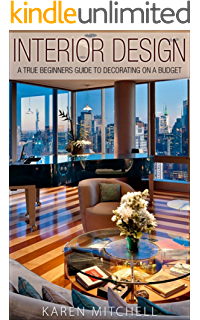 Interior Design A True Beginners Guide To Decorating On A Budget