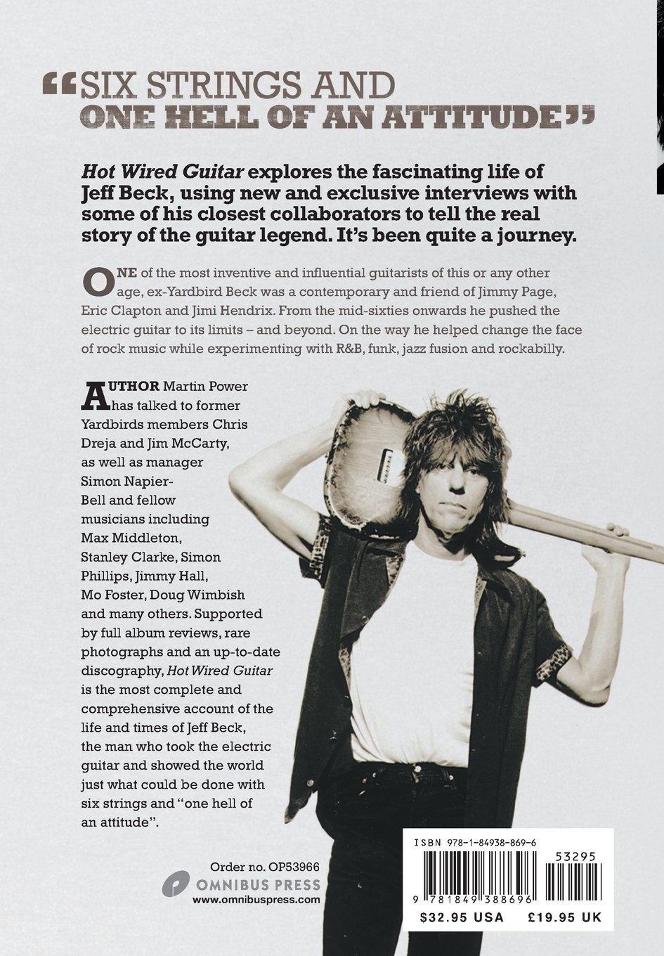 Hot Wired Guitar: The Life of Jeff Beck: Martin Power: 9781849388696 ...