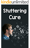 Stuttering and Stammering: Therapy through a step-by-step guide!