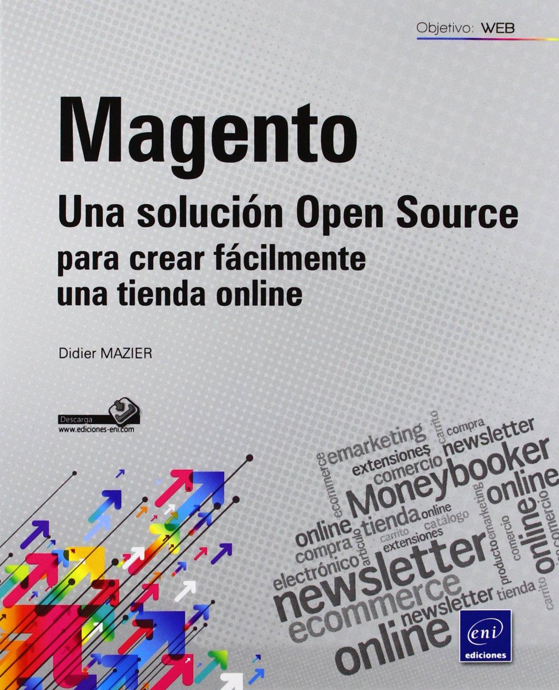 Magento. una solucion open source para crear facilmente una tienda online (Spanish) Paperback – January 1, 1900